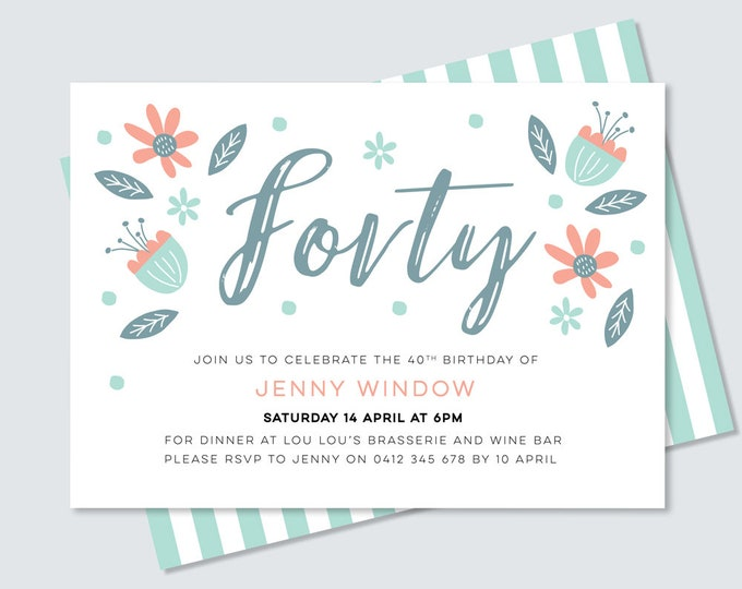 40th birthday party invitation for her - hand drawn botanical/floral theme invitation for you to print yourself Any age! 40th 50th 60th 70th