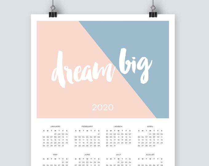 Dream Big 2020 Calendar