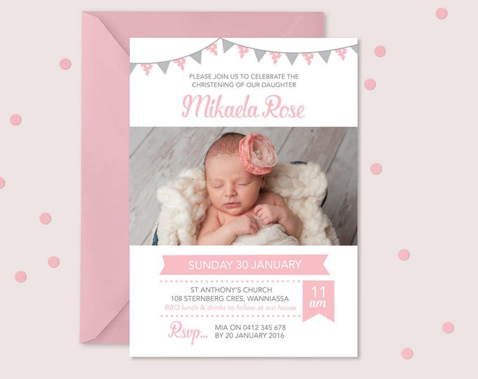 Girls Christening invitation with bunting // I customise for you to print // Personalised with photo // pink and grey bunting