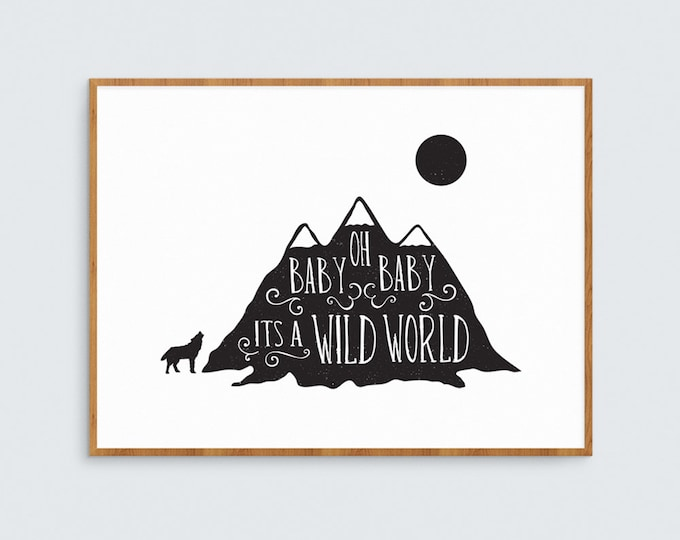 Modern Nursery art print // It's a Wild World // rustic typography nursery decor // Perfect baby shower gift // wild child wall art