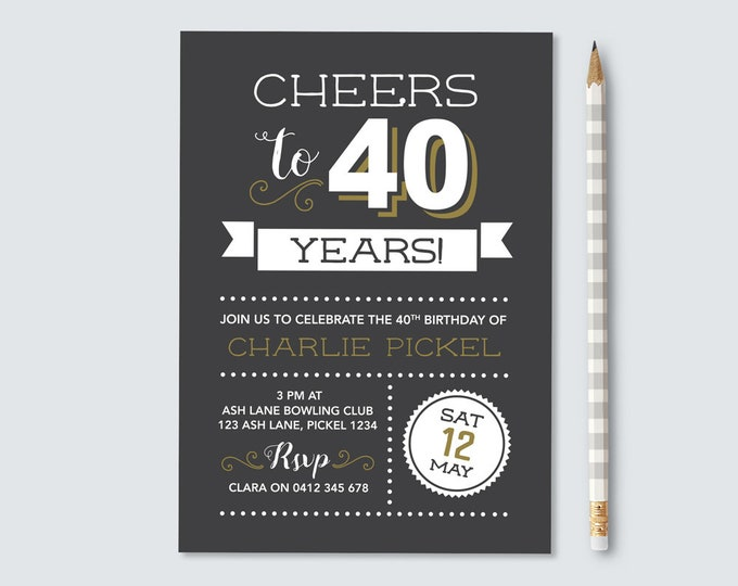 Cheers to 40 years! 40th Birthday Invitation - for any age! Vintage Chalkboard style. Invitation for Men.