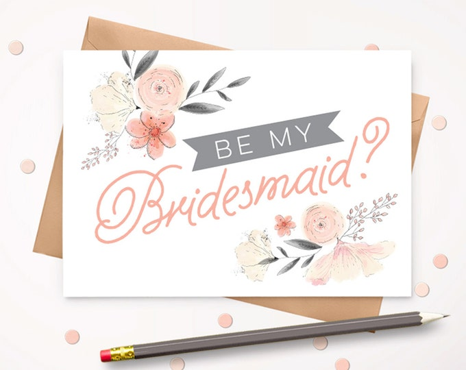 Be my Bridesmaid greeting card with envelope