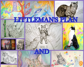 Littleman's Plan and Meepie's Great Adventure - (Available on Amazon.com)