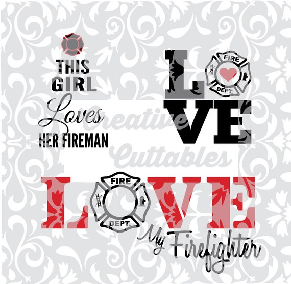 Firefighter Fireman Love For Use With Silhouette Or Other Etsy