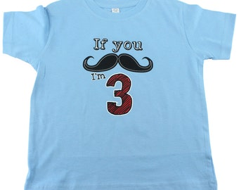 3rd Birthday Shirt - Mustache Birthday Party - Number 3 Mustache T-Shirt - If you Mustache I'm 3, Size 3