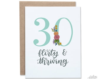 30 Flirty And Thriving Floral Birthday Card 30th Happy Cute For Her