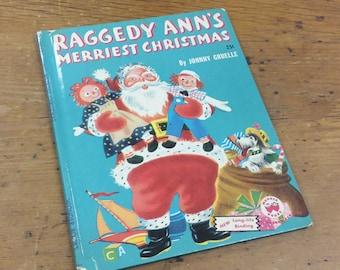 Raggedy Ann's Merriest Christmas 1952 Wonder Books