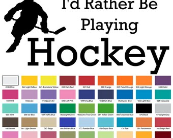 I'd Rather Be Playing Hockey Wall Quote