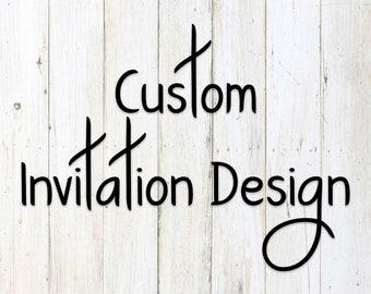 Custom Invitation Design - Custom Bridal/Wedding/Bachelorette/Baby Shower Invite - Bridal Shower Invite - Wedding Invitation - DIGITAL FILE