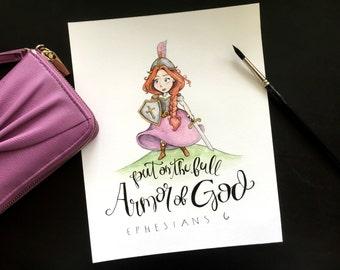 5x7 Armor of God | Ephesians 6 | Warrior Princess | Watercolor Print Scripture Quote