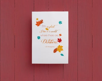 October Quote by L.M. Montgomery   Autumn Printable 8x10 Print