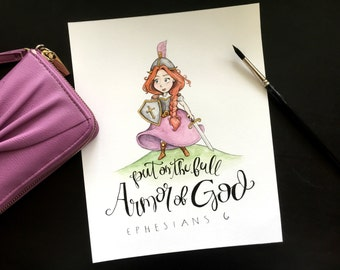 4x6 Armor of God - Ephesians 6 - Warrior Princess - Watercolor Printable Scripture Quote