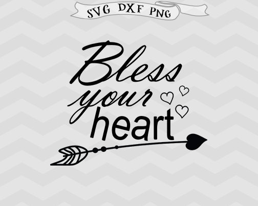 Download Bless Your Heart Love Arrow SVG Thanksgiving svg | Etsy
