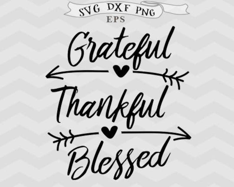 Grateful svg thankful svg blessed SVG Christmas svg image 0