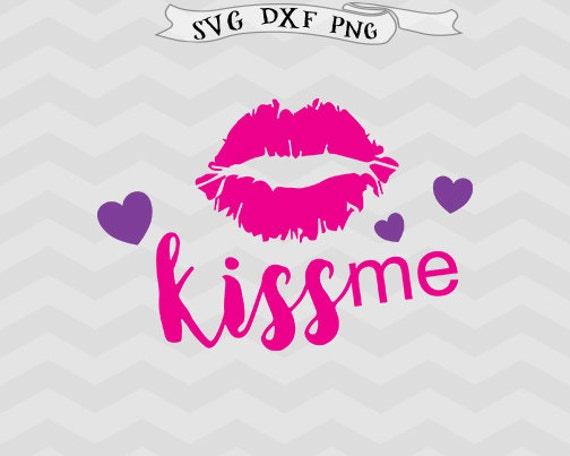Kiss Svg Lips Svg Valentines Day Svg Heart Svg Valentines Svg Etsy