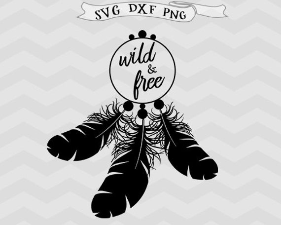 Wild And Free Svg Feathers Svg Files For Silhouette Svg Files Etsy