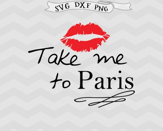 Lips Svg Kiss Svg Paris Svg Valentines Day Clipart Png Cricut Etsy