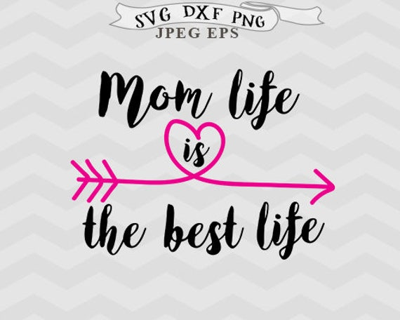 Free Aunt love svg aunt svg,baby svg,mothers day svg,family svg,silhouette files,cricut svg,dxf cut files whats included 1 zipped file includes svg,dxf,ai,eps,png,jpg perfect for. Mom Life Svg Mom Svg Mothers Day Svg Mother Svg Momslife Svg Etsy SVG, PNG, EPS, DXF File