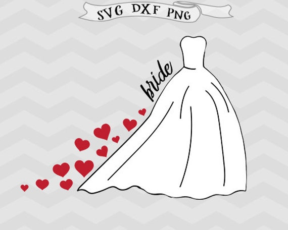 Bride svg Bridal dress SVG file Heart svg wedding svg Cutting File Png  Clipart Dxf files Cricut downloads Svg files for Silhouette Printable