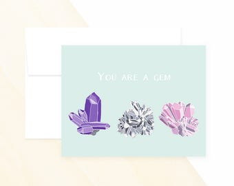 You Are A Gem - greeting card