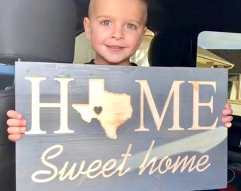 Home Sweet Home sign with state