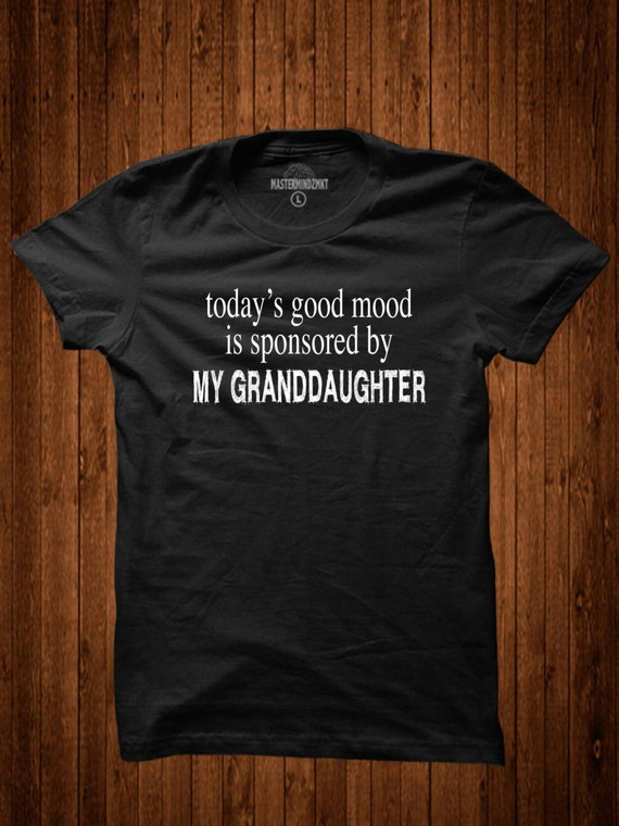 t-shirt slogans for granddaughters