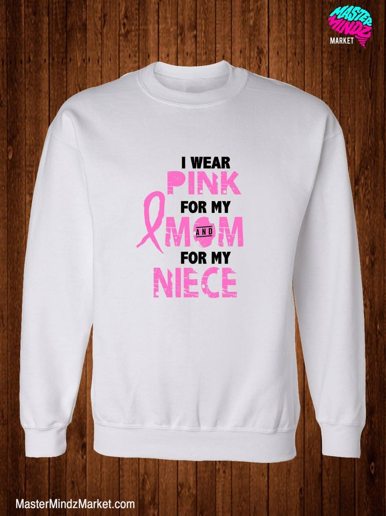 I Wear Pink For My Mom and Niece Breast Cancer Awareness image 0