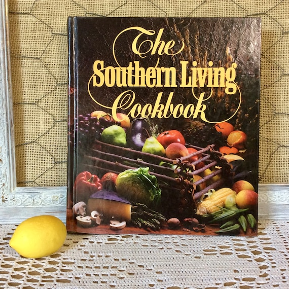 The Southern Living Cookbook From The Foods Staff Of Southern | Etsy