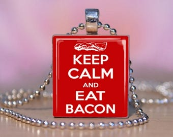 Keep Calm and Eat Bacon Scrabble Necklace Jewelry. Bacon Lover Jewelry.  Eat Bacon Charm Bracelet. Bacon Key Ring.  #239