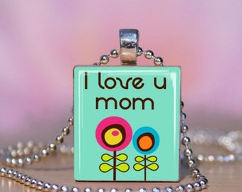 I Love You Mom Mothers Day Scrabble Jewelry. Mom Scrabble Pendant. Mother To Be Necklace.  Mom Charm Bracelet. Gift for Mom.  #208