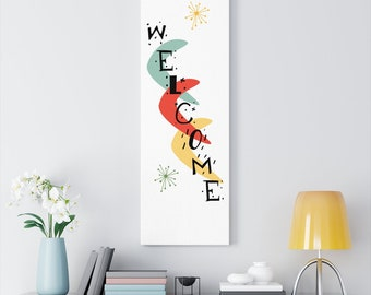 Front Door Welcome Sign, Welcome to Our Home, Atomic Age Decor, Mid Century Modern Art Print Boho, Retro Font