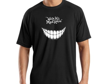 We're All Mad Here Alice in Wonderland Unisex Tee