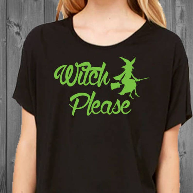 c40dc355 Witch Please Womens Boxy Top Funny Halloween Shirt | Etsy