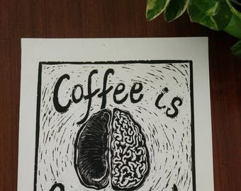 "Coffee is Brain Food - Hand Printed, Woodcut Print (14"" X 11"")"