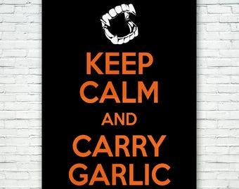 Keep Calm and Carry Garlic