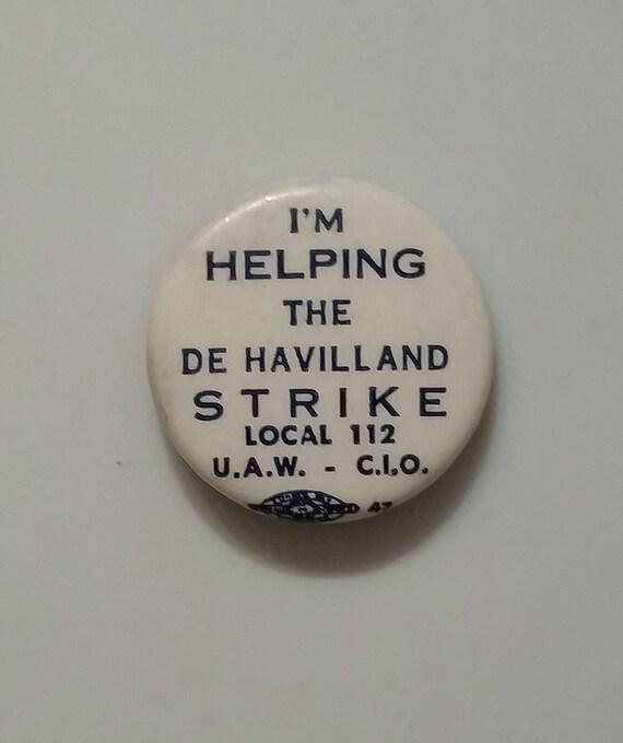 """60s/70s De Havilland strike 1.25"""" pin badge - UAW"""