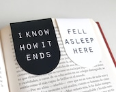 Magnetic Bookmark - I know how it ends and Fell asleep here - Black and White
