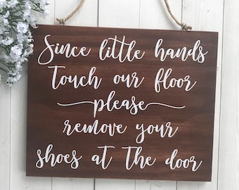 Please Remove Your Shoes Sign, Since Little Hands Touch Our Floor, Shoes Off, Remove Shoes, Take Off Your Shoes, Door Sign, Baby Shower Gift
