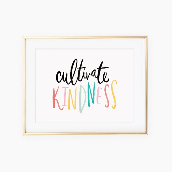 Cultivate Kindness Hand Lettered Art Print Etsy