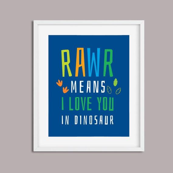 Printable Modern Nursery Decor - Rawr Means I love You