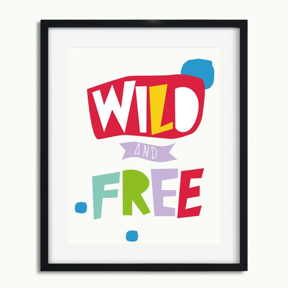Printable Modern Nursery Decor - Wild and Free