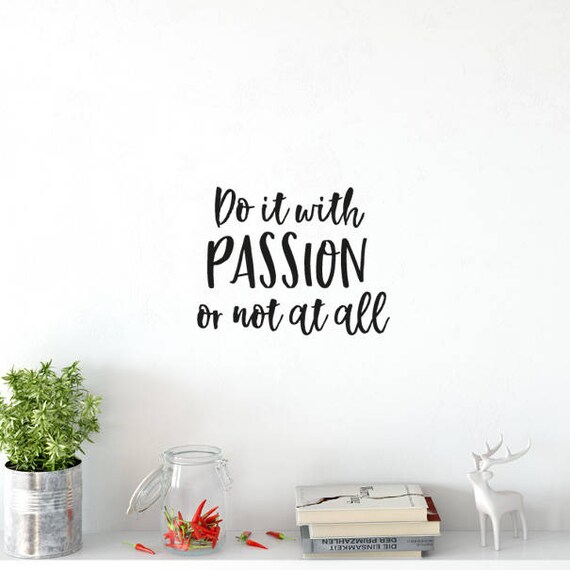 Do it with Passion...