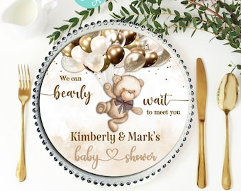PRINTABLE Teddy Bear Baby Shower Charger Plate Insert| Invitation | Teddy Bear Theme | Nuetral Shades | Can Bearly Wait to Meet You | BB04