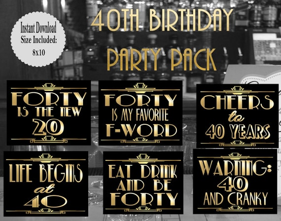 photograph regarding 40th Birthday Signs Printable called PRINTABLE 40th Birthday signs or symptoms,Gatsby occasion decoration