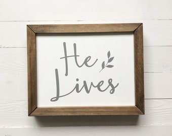He Lives Wood Sign Etsy