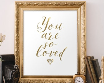 You Are So Loved, You Are So Loved Print, Love Sign, Love Print, Nirsery Wall Art, Nursery Decor, Nursery Wall Decor, Baby Girl Nursery, 243