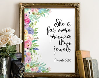 She Is More Precious Than Jewels, More Precious Than Jewels, Proverbs 31, Proverbs, Proverbs Printable, Wall Art Bible Verse, Two Brushes
