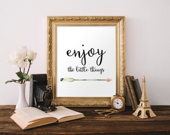 Home decor, Printable art poster, Enjoy the little things, Inspirational print quote, Wall art, Inspirational art, typography print BD-551
