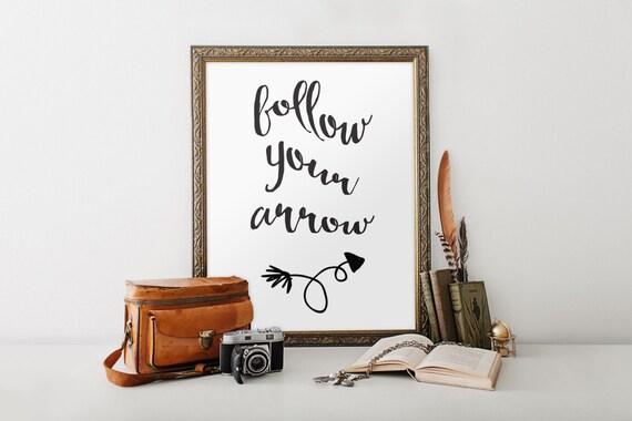 Follow Your Arrow Printable Quotes Wall Art Teen Room Decor Etsy Gorgeous Arrow Quotes Life