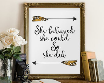 She believed she could so she did printable,  quotes print,  nursery decor, wall art, inspirational quote, gold arrow wall decor, art BD-457